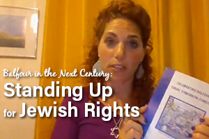 Balfour in the Next Century: Standing Up For Jewish Rights WEBINAR