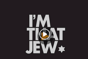 WATCH: #IMTHATJEW