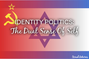 Identity Politics: The Dual Sense of Self