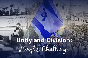 Unity and Division: Herzl's Challenge
