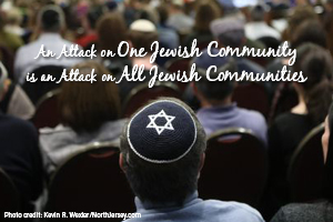 An Attack On One Jewish Community Is An Attack On All Jewish Communities