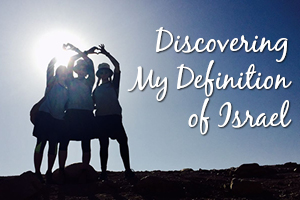 Discovering My Definition of Israel