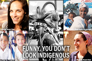 Funny, You Don't Look Indigenous