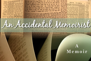 An Accidental Memoirist