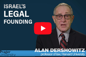 Israel's legal founding by Alan Dershowitz