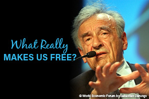 What Really Makes Us Free by Elie Wiesel