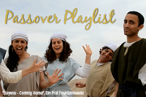 Passover Playlist: Songs Celebrating our Freedom