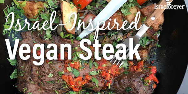 israel inspired vegan steak - cta promo 600x300