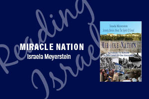 Miracle Nation: Seventy Stories About The Spirit Of Israel