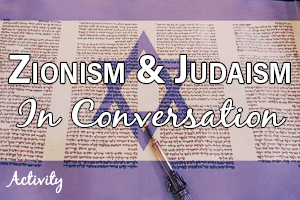 Zionism and Judaism: In Conversation