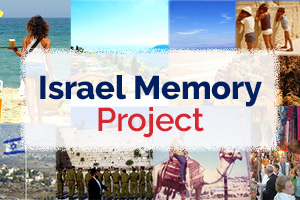 Share Your Israel Memory