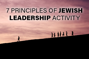 7 Principles of Jewish Leadership Activity