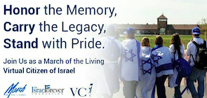March Of The Living Virtual Citizens of Israel: Connecting The Past With The Future